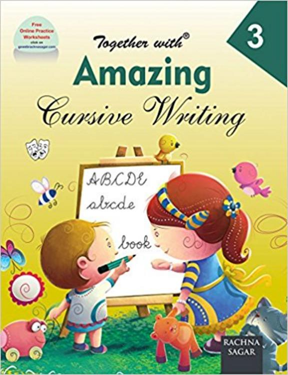 Together With Amazing Cursive Writing for Class 3
