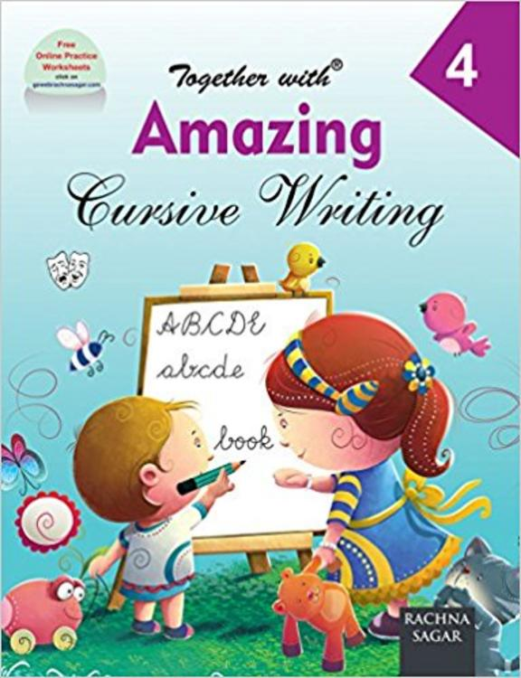 Together With Amazing Cursive Writing for Class 4