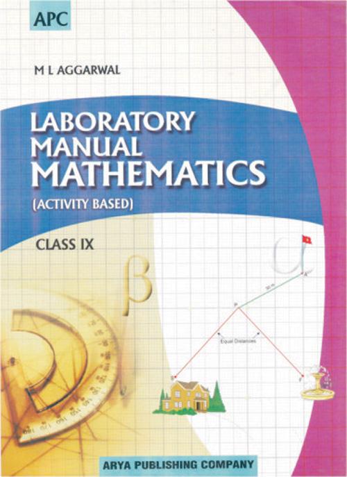 LABORATORY MANUAL MATHEMATICS (ACTIVITY BASED) CLASS- IX
