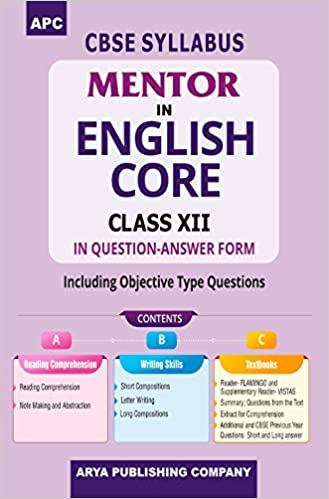 APC MENTOR IN ENGLISH CORE (IN QUESTION-ANSWER FORM), CLASS- XII