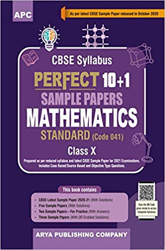 Perfect 10+1 Sample Papers Mathematics Standard, Class-X (As per Latest CBSE Pattern for 2021 CBSE Board Examinations)