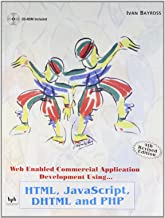 Web Enabled Commercial Application Development Using HTML, DHTML, JavaScript, Perl CGI
