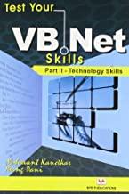 TEST YOUR VB.NET SKILLS - PART II - TECHNOLOGY SKILLS