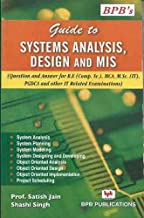 GUIDE TO SYSTEM ANALYSIS, DESIGN & MIS  QUES. & ANS.)