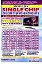 MODERN SINGLE CHIP COLOUR TV CIRCUITS & D/CPCB LAYOUT