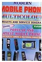 Modern Mobile Phone Multicolour Circuits & Service Diagrams Vol 2