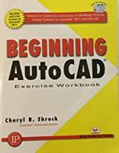 Beginning AutoCAD Exercise Book