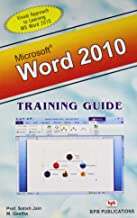 WORD 2010 - TRAINING GUIDE