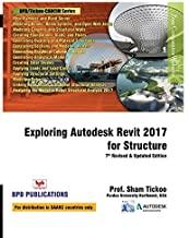 Exploring Autodesk Revit 2017 for Structure