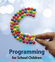 C Programming for School Children