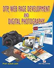 DTP, WEB PAGE DEVLEOPMENT AND DIGITAL PHOTOGRAPHY