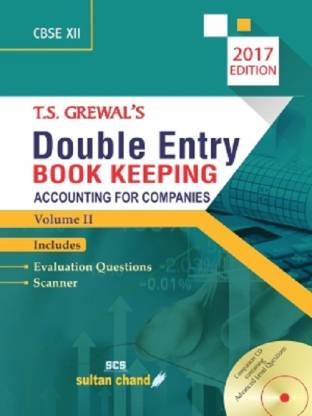 DOUBLE ENTRY BOOK KEEPING: ACCOUNTING FOR COMPANIES VOLUME II (CLASS- XII)