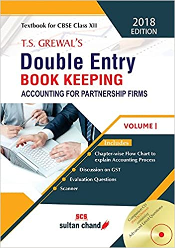 Double Entry Book Keeping: Accounting for Partnership Firms Volume 1 (Class-XII)