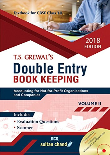 DOUBLE ENTRY BOOK KEEPING: ACCOUNTING FOR NOT-FOR-PROFIT ORGANISATIONS AND COMPANIES VOLUME II (CLASS XII)