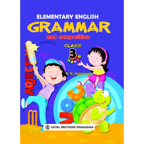 Elementary English Grammar & Composition For Class 3