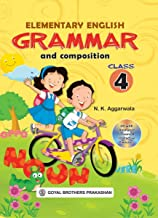 ELEMENTARY ENGLISH GRAMMAR & COMPOSITION FOR CLASS 4