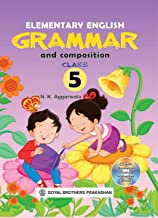 ELEMENTARY ENGLISH GRAMMAR & COMPOSITION FOR CLASS 5