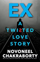 EX...A TWISTED LOVE STORY