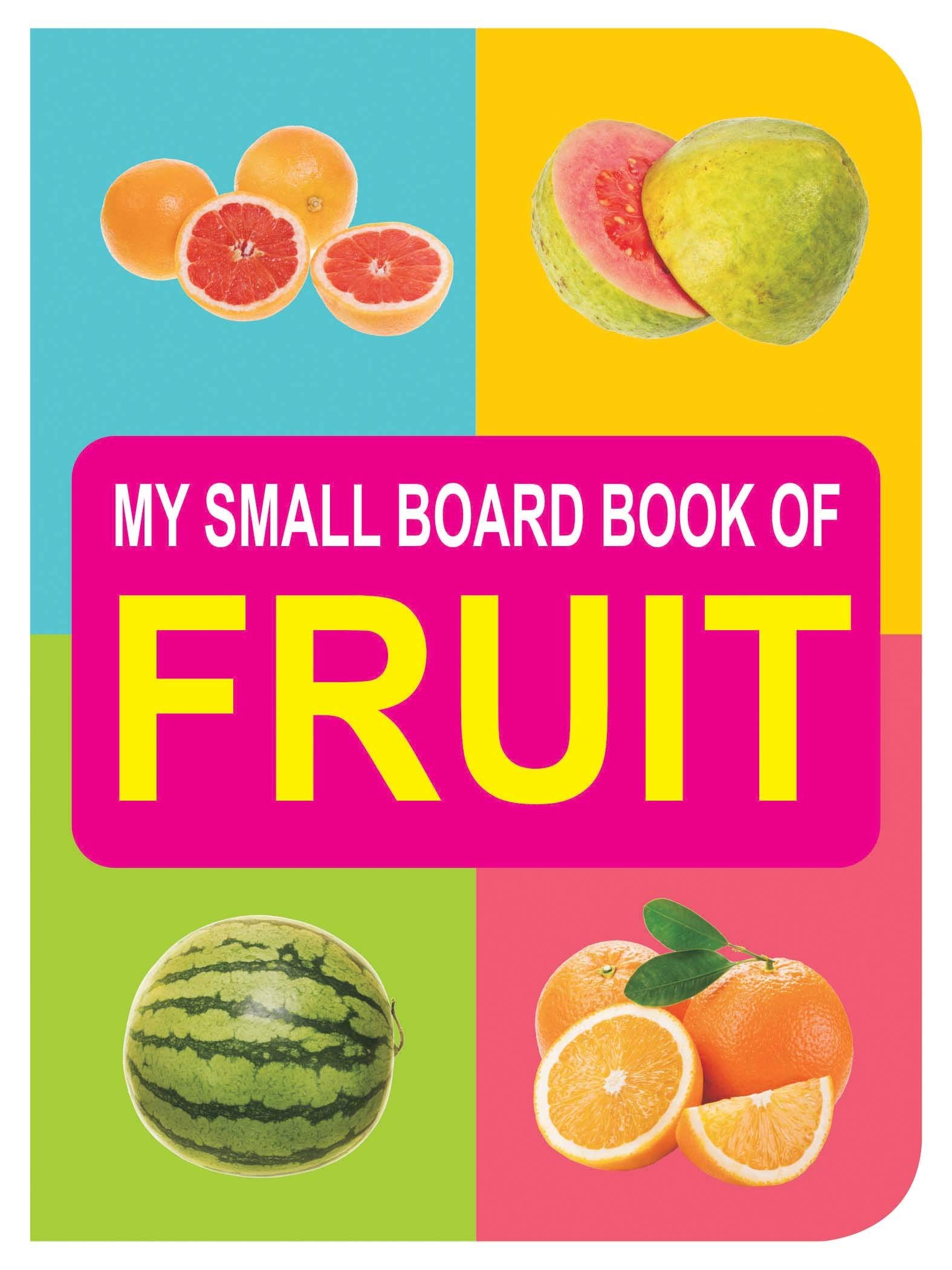 FRUIT (MY SMALL BOARD BOOK)