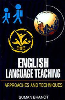 English Language Teaching Approaches and Techniques