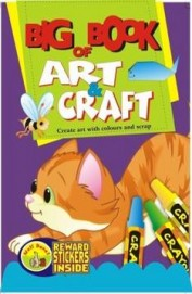 BIG BOOK OF ART & CRAFT - CREATE ARE WITH COLOURS AND SCRAP