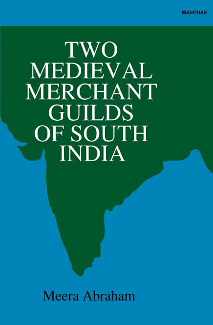 Two Medieval Merchant Guilds of South India