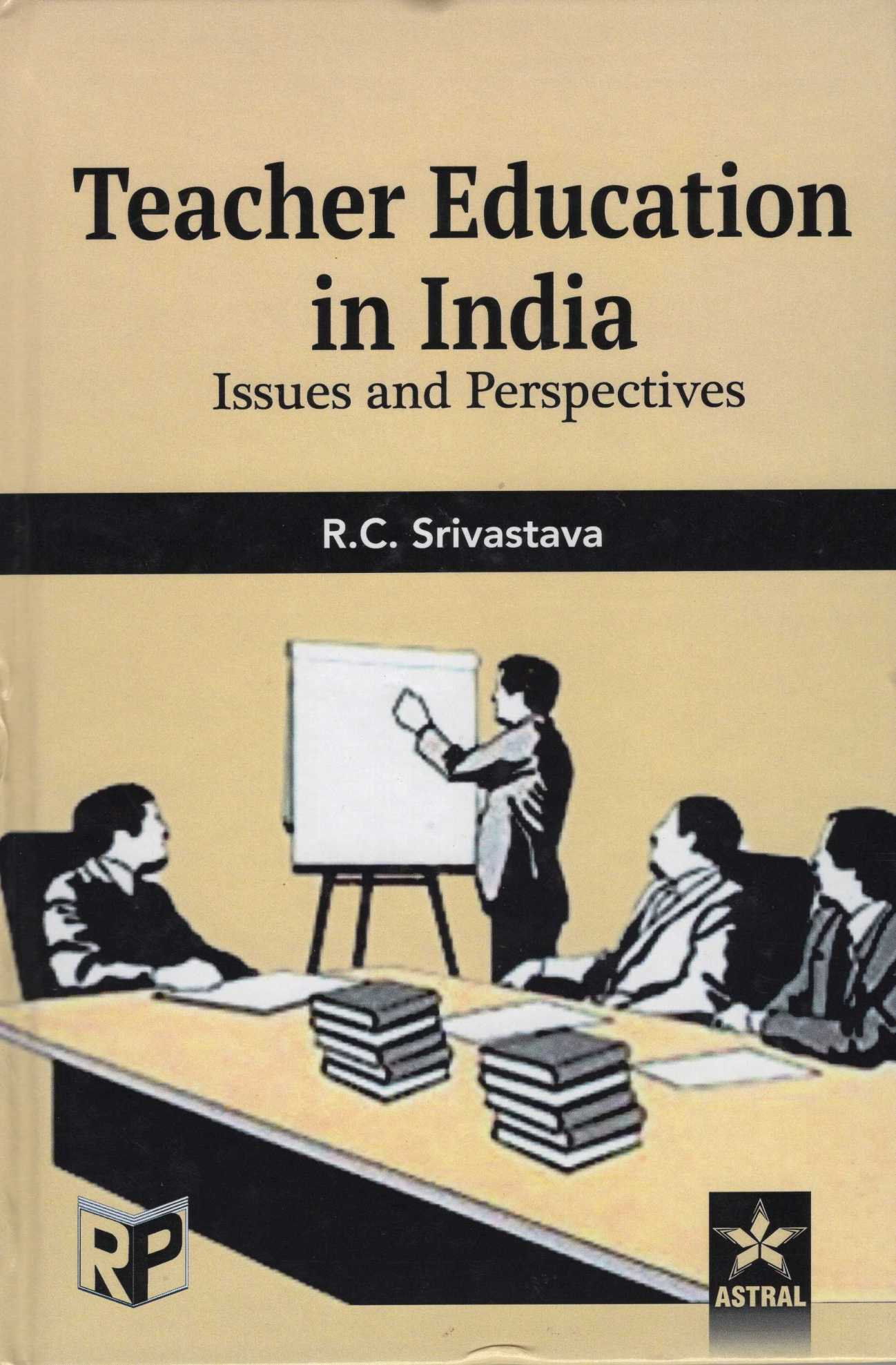 Teacher Education in India: Issues and Perspectives