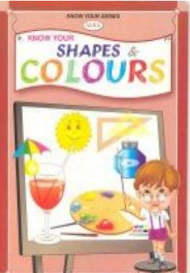 Know Your Shapes and Colours