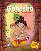 Large Print: Ganesha The God of Prosperity-Indian Mythology