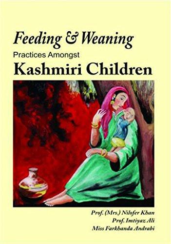 FEEDING & WEANING PRACTICE AMONGST KASHMIRI CHILDREN