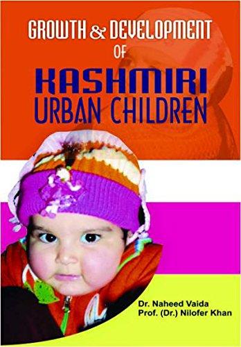Growth & Development Of Kashmiri Urban Children
