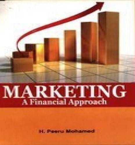 Marketing A Financial Approach