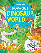 POP-OUT DINOSAURS WORLD- WITH 3D MODELS COLOURING AND STICKERS