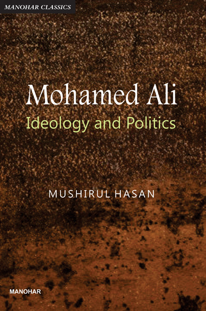 MOHAMED ALI: IDEOLOGY AND POLITICS