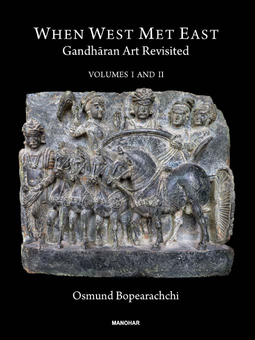When West Met East: Gandharan Art Revisited (2 Vols Set)