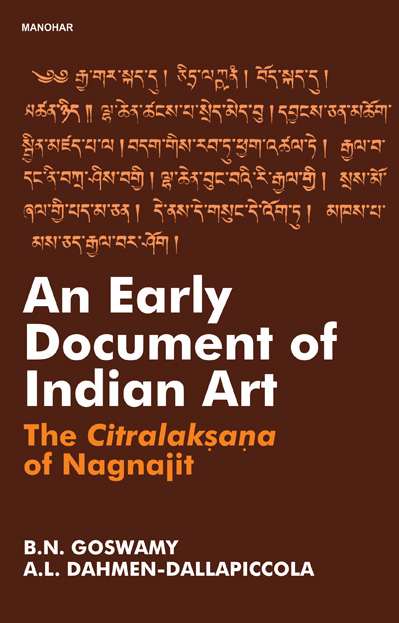 AN EARLY DOCUMENT OF INDIAN ART: THE CITRALAKSANA OF NAGNAJIT