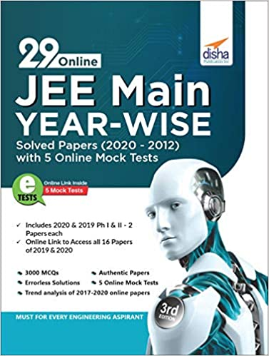 29 ONLINE JEE MAIN YEAR-WISE SOLVED PAPERS (2020 - 2012) WITH 5 ONLINE MOCK TESTS 3RD EDITION