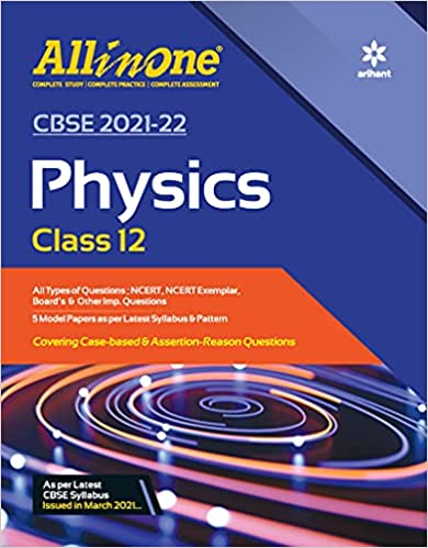 CBSE All In One Physics Class 12 for 2022 Exam