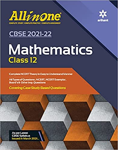 CBSE ALL IN ONE MATHEMATICS CLASS 12 FOR 2022 EXAM