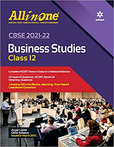 CBSE ALL IN ONE BUSINESS STUDIES CLASS 12 FOR 2022 EXAM