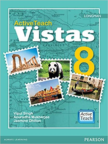 Active Teach: Longman Vistas - Social Studies for CBSE Class 8
