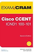 Cisco Ccent Icndq 100 - 101 Exam Cram