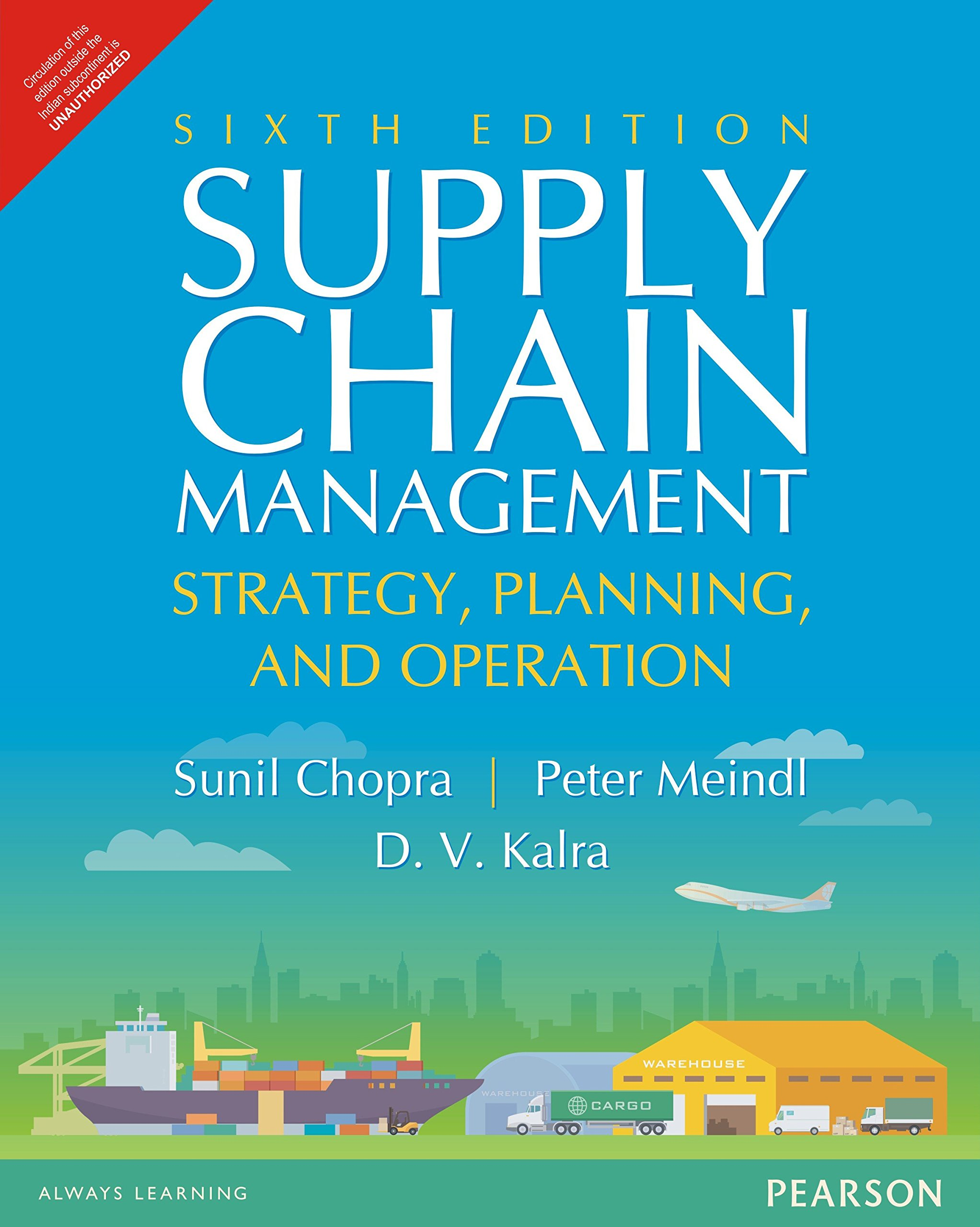 SUPPLY CHAIN MANAGEMENT, 6TH EDITION