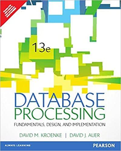 Database Processing: Fundamentals, Design