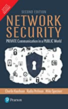 Network Security: Private Communication in a Public World