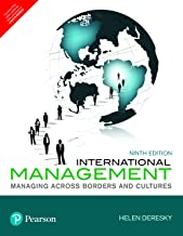 International Management: Managing Across Borders And Cultures, 9th Ed.