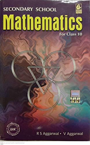 SECONDARY SCHOOL MATHEMATICS CLASS 10