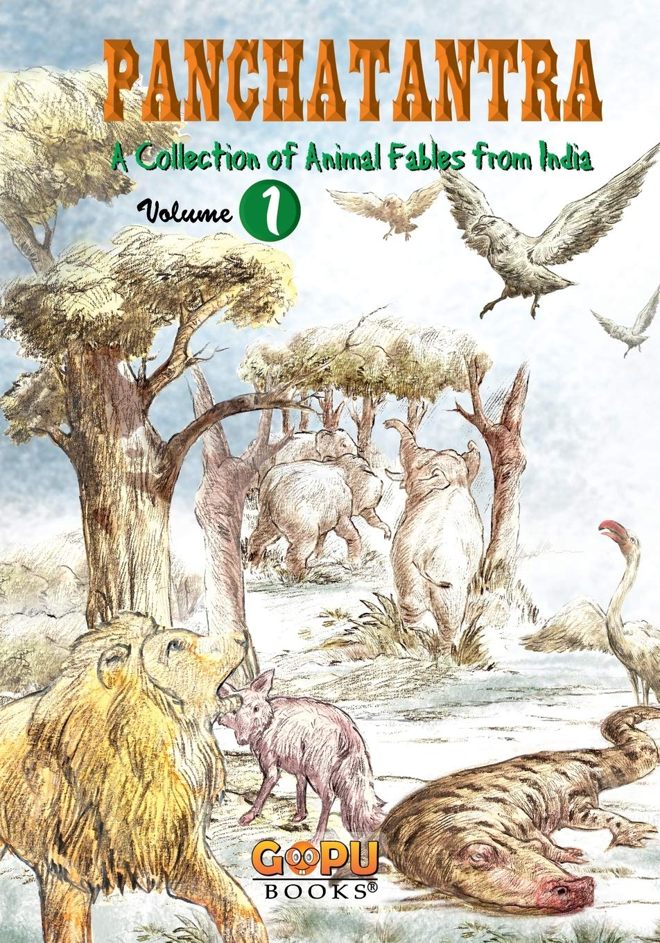 Panchatantra - Volume 1 (A Collection of Animal Fables from India)