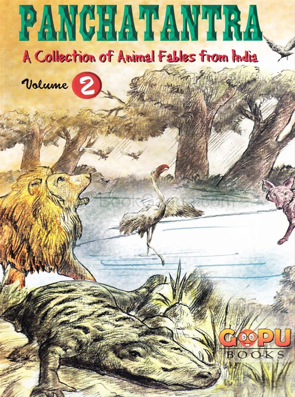 PANCHATANTRA - VOLUME 2 (A COLLECTION OF ANIMAL FABLES FROM INDIA)