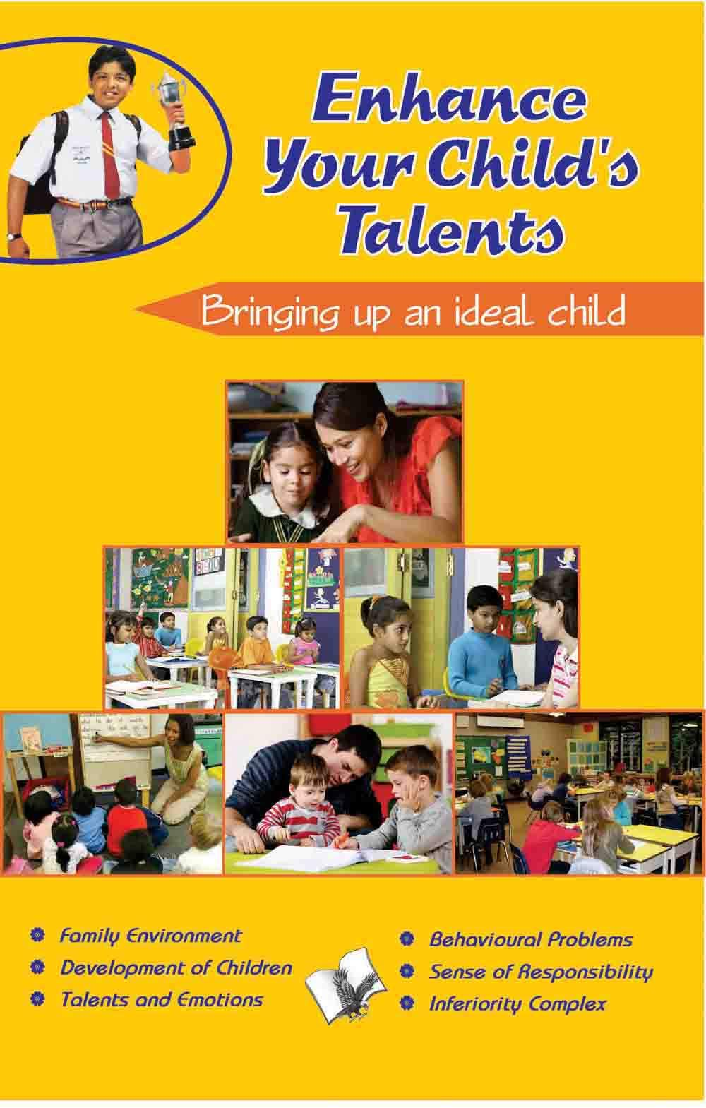 Enhance Your Child's Talents: Bringing Up an Ideal Child